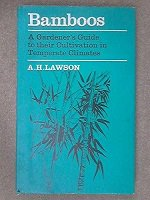Front cover of Bamboos A Gardener's Guide to their Cultivation in Temperate Climates
