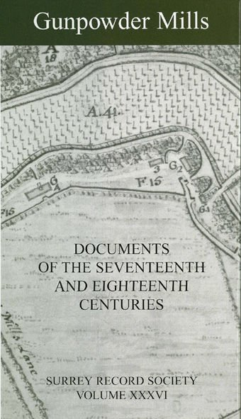 Gunpowder Mills: Documents of the 17th and 18th Centuries