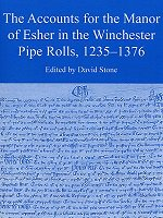 The accounts for the Manor of Esher in the Winchester Pipe Rolls 1235-1376 SRS XLVI