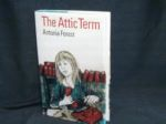 Front cover of The Attic Term
