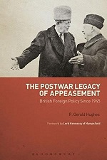 Front cover of The Postwar Legacy of Appeasement British Foreign Policy Since 1945