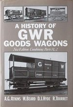 Front cover of History of Great Western Railway Goods Wagons