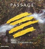 Front cover of Passage:Andy Goldsworthy